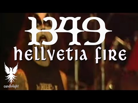1349 - Hellvetia Fire [Concert Video]