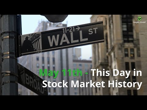 May 11th - This Day in Stock Market History