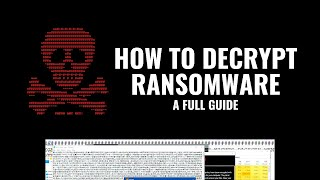 How to Decrypt Ransomware: A full guide