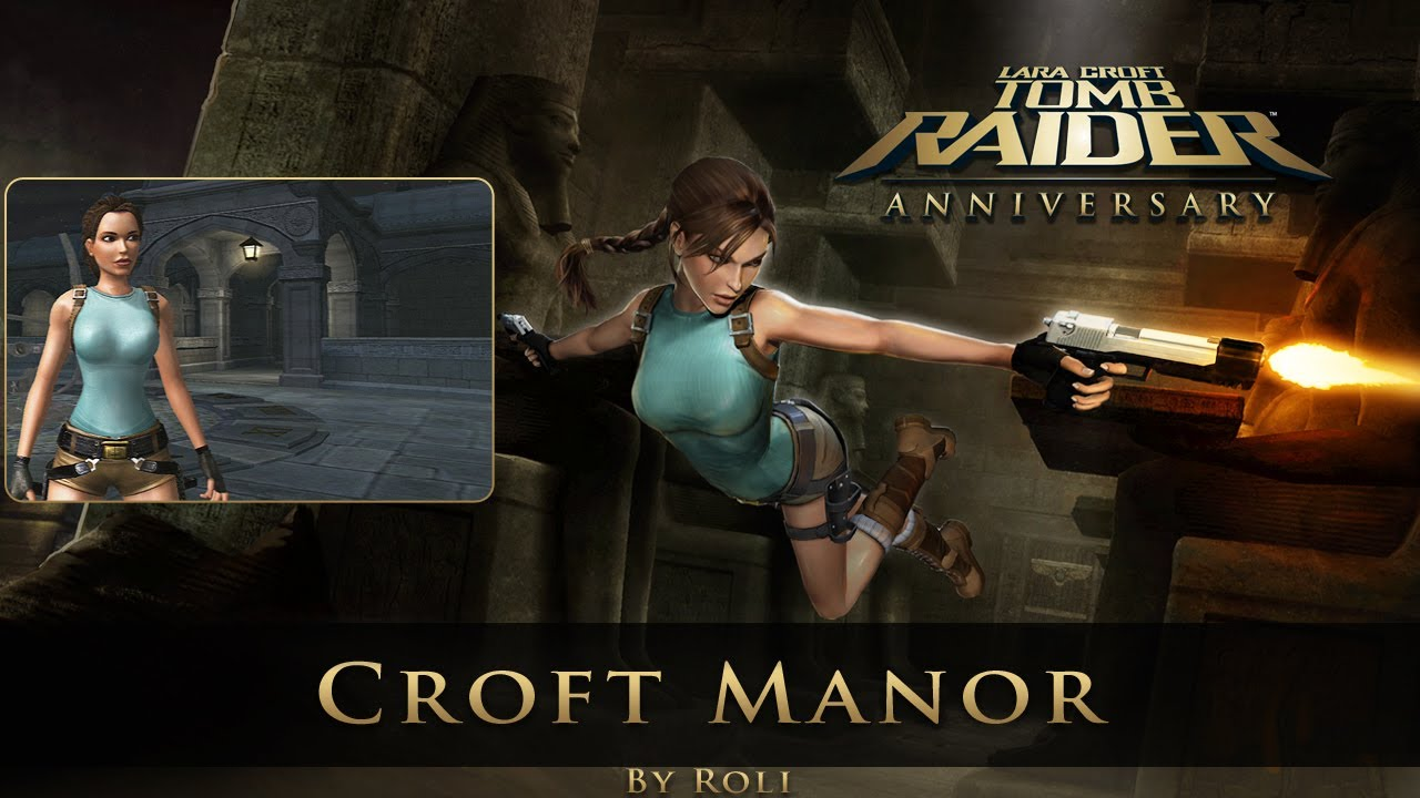 Tomb Raider Anniversary Croft Manor Walkthrough Youtube