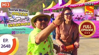Taarak Mehta Ka Ooltah Chashmah - Ep 2648 - Full Episode - 18th January, 2019