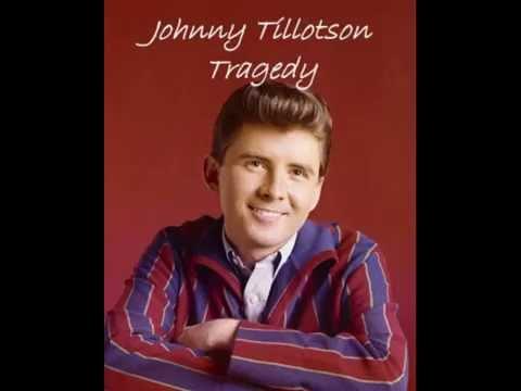 Johnny Tillotson - Tragedy - YouTube