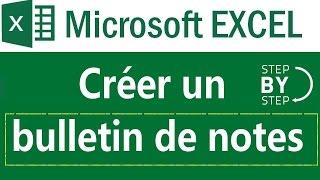 Créer un bulletin de notes sous Microsoft Excel