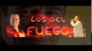 LOS DEL FUEGO ENTRE EL CIELO VOY Y YO TEMA NUEVO 2015
