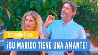 Tranquilo Papá - ¡Su marido tiene una amante! / Capítulo 2