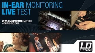 LD Systems - In-Ear-Monitoring live test in St. Pauli Theater Hamburg