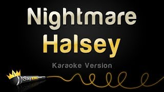 Halsey - Nightmare (Karaoke Version)