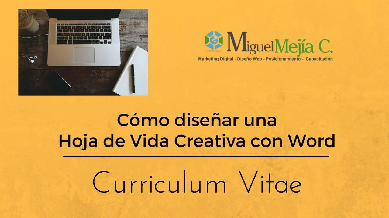 Cómo diseñar una Hoja de Vida (Curriculum Vitae) Creativa con Word ...