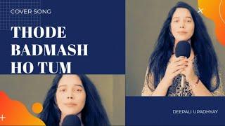 Thode Badmash Ho Tum/shreya ghoshal most beautiful cover song/sawariya moviesongs