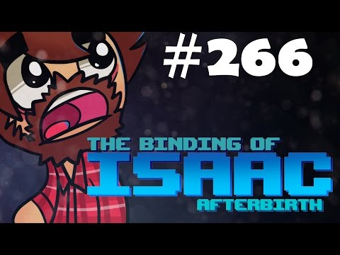 The Binding Of Isaac: Afterbirth - Episode 266 - Nonstop