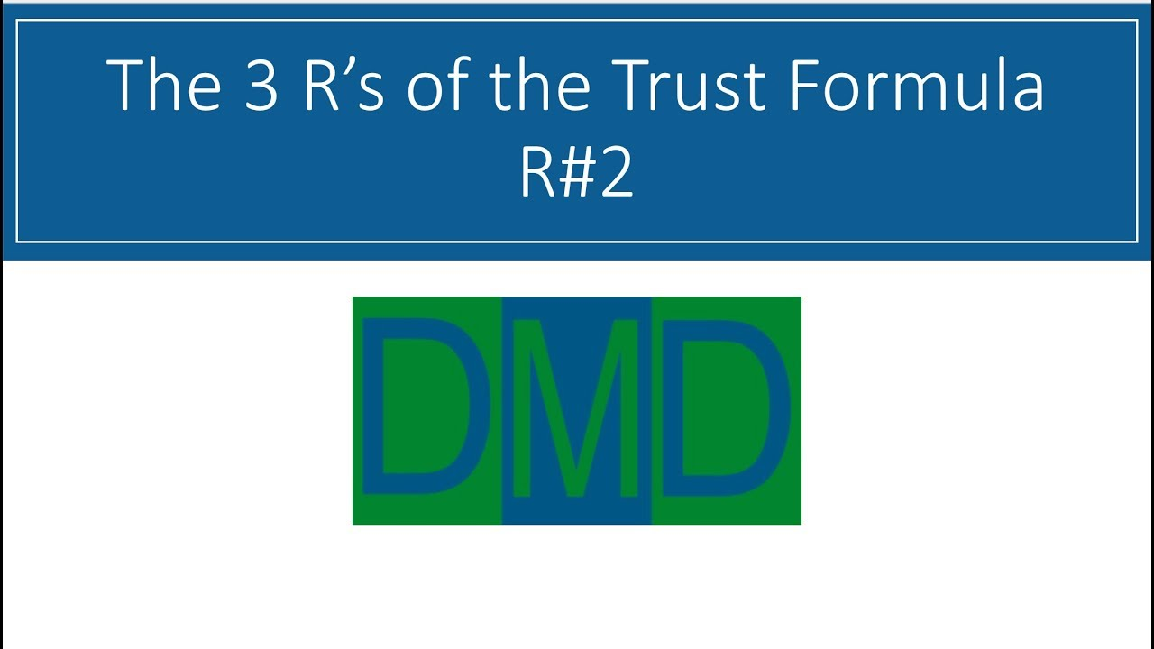 The 3 R\'s of the Trust Formula - R#2 - YouTube