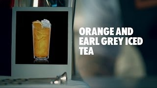 Orange And Earl Grey Iced Tea Drink Recipe - How To Mix