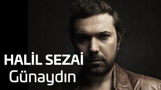 Halil Sezai - Günaydın (Audio)