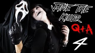 Jane the Killer Q&A! Episode #4