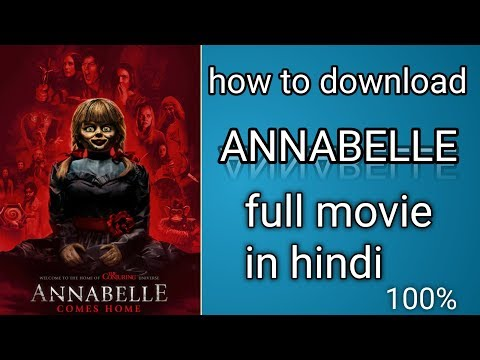 How To Download Annabelle Comes Home Full Movie In Hindi