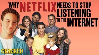 Why Netflix Needs To Stop Listening To The Internet
