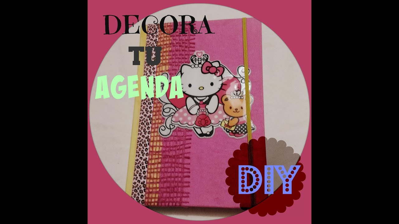Diy como decorar tu agenda facil y rapido youtube - Como decorar una agenda ...