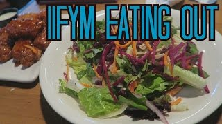 iifym full day of eating for weightloss   tips for eating out
