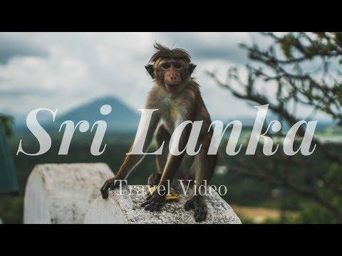 Sri Lanka - Travel Video
