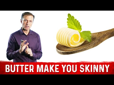 Why Eating Butter Can Make You Skinny