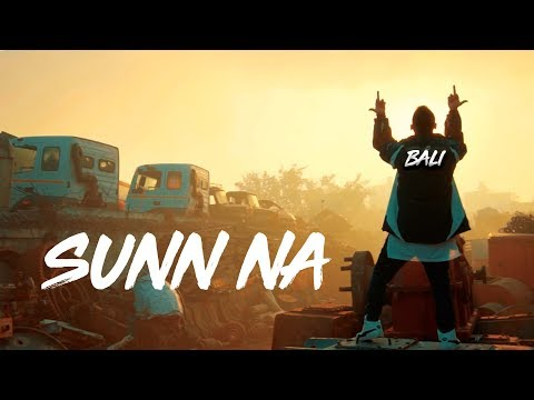 SUNN NA (Official Video) | BALI | RASLA | HINDI RAP | 2020