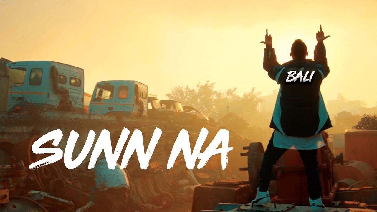 SUNN NA (Official Video) | BALI | RASLA | HINDI RAP | 2020