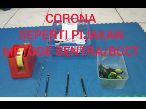 Corona Seperti Pijakan Metode Sentra atau BCCT