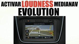 Tutorial para activar el LOUDNESS en el MediaNav Evolution. Se nece...