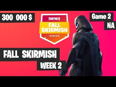 Fortnite Fall Skirmish Week 2 Game 2 NA Highlights Group 2 Royale Flush