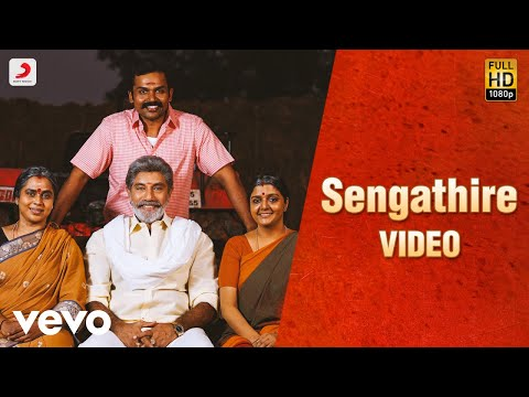 Kadaikutty Singam - Sengathire Tamil Video | Karthi, Sayyeshaa | D. Imman