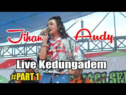 Jihan Audy Live Perkemahan Kec. KEDUNGADEM BOJONEGORO Part #1