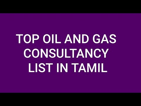 TOP OIL AND GAS CONSULTANCY LIST IN TAMIL
