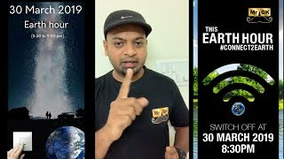 Are you ready to do Switch off? Earth Hour 2019 #Connect2Earth | Mr.GK