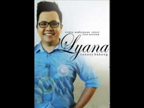 Lyana (Rickie Andrewson Cover) by Ronney Bukong