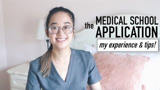 The Medical School Appli¢ation   My Experience Applying & Tips!