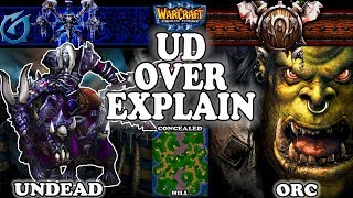 Grubby | Warcraft 3 TFT | 1.30 | UD v ORC on Concealed Hill - UD Overexplain and Analysis