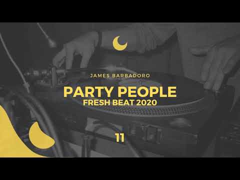 Party People - Fresh Beat 11. 2020