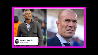 Gary lineker's brilliant twęet after zinedine zidane calls him 'embarrassing' By News Today