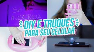 DIY e TRUQUES INCRÍVEIS Para o SEU CELULAR!!