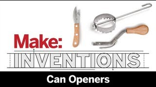 Make: Inventions | Can Opener