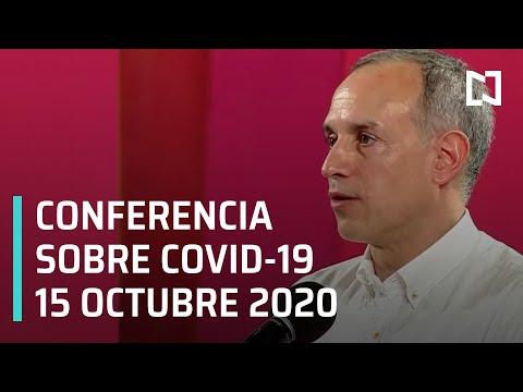 Conferencia Covid-19 en México - 15 octubre 2020