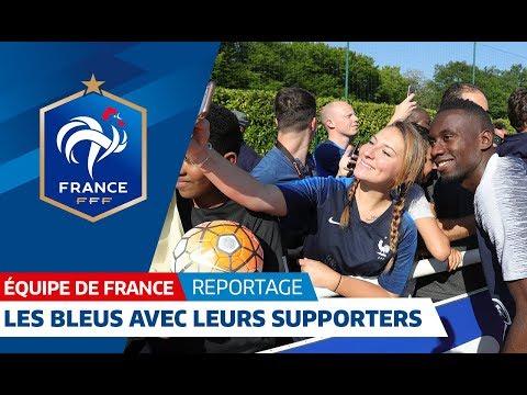 Equipe de France : Les Bleus parmi leurs supporters I FFF 2018