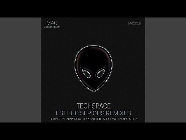 Estetic Serius (Lexy Catcher Remix)