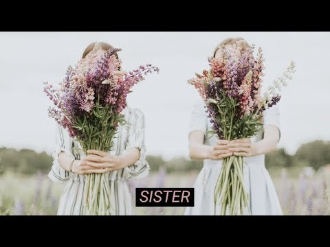 S!STERS - Sister (Official Lyric Video)