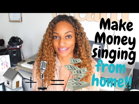 How To Make Money Singing From Home