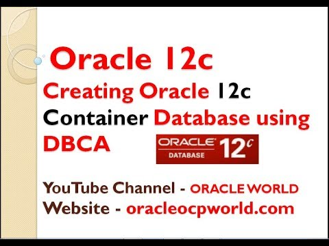 Creating Oracle 12c Container Database using DBCA - YouTube