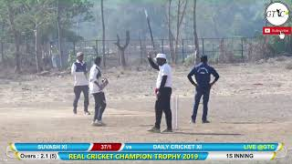 DAILY CRICKET XI VS SUJAN XI MATCH AT REAL CRICKET CHAMPIONS TROPHY 2019
