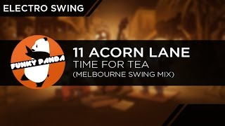 ElectroSWING 11 Acorn Lane Time For Tea Melbourne Swing Mix