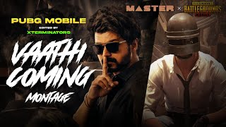 VAATHI COMING SONG | PUBG MONTAGE | Ft. MASTER | #XTER