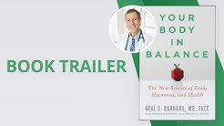 Your Body in Balance by Dr. Neal Barnard | Book Trailer